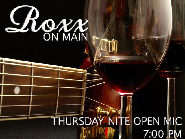 Roxx on Main Open Mic event - 7-10p - host tba